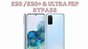 How To Bypass Frp On Samsung Galaxy S20  S20 Plus  S20 Ultra