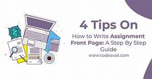 4 Tips On How To Write Assignment Front Page   A Step By
