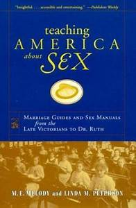 Teaching America About Sex  Marriage Guides And Sex