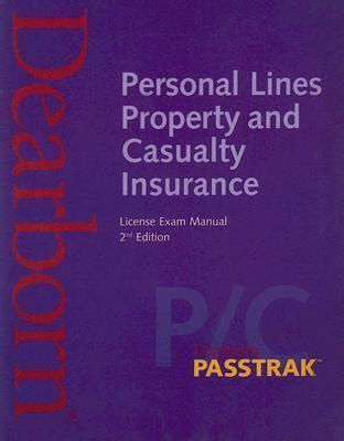 The property and casualty insurance licensing exam is challenging. Passtrak Personal Lines Property and Casualty Insurance License Exam Manual 2nd Edition   Rent ...
