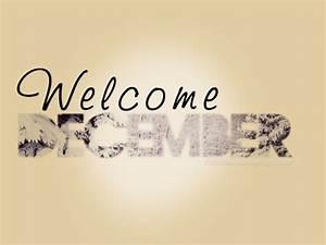 Welcome to December! - SchoolSchool