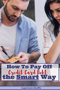 How To Get Out Of Credit Card Debt The Smart Way In 2020