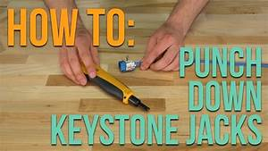 How To Punch Down A Cat5e Or Cat6 Keystone Jack