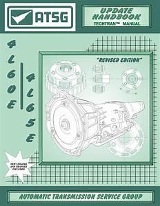Atsg 4l60e Update Manual Transmission Technical Rebuild