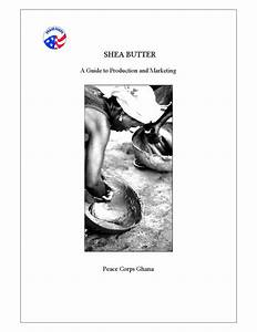 Shea Butter  A Guide To Production And Marketing By