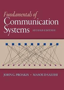 Proakis  U0026 Salehi  Fundamentals Of Communication Systems