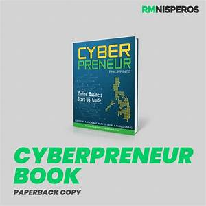 Cyberpreneur Philippines  Online Business Startup Guide