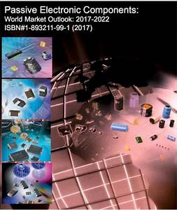 Passive Electronic Components  World Market Outlook  2018