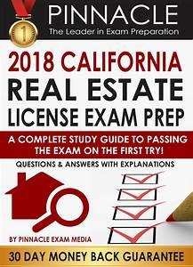 2018 California Real Estate License Exam Prep  A Complete