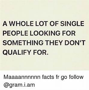 A WHOLE LOT OF SINGLE PEOPLE LOOKING FOR SOMETHING THEY ...