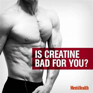 is creatine bad for you health fitness quotes 39 s