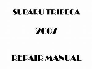 2007 Subaru Tribeca Repair Manual