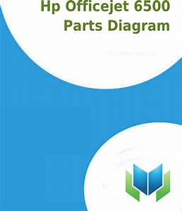 Hp Officejet 6500 Parts Diagram Productmanualguide Com