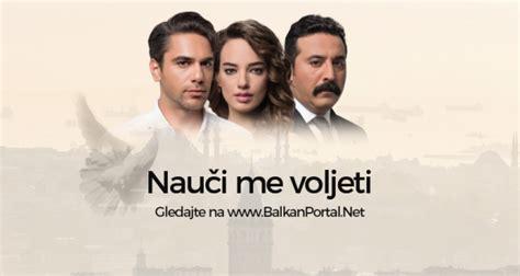 Nauči me voljeti - Epizoda 21 - Nova TV - Balkan Portal
