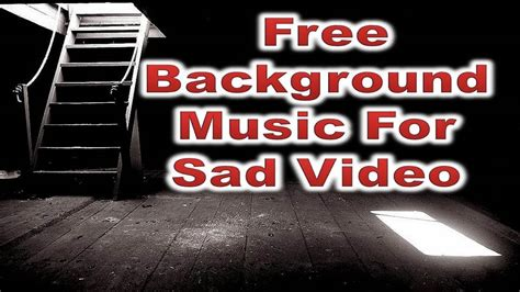 Carefully selected and exclusive royalty free adventure instrumental background music for any video or commercial use; royalty free music sad piano instrumental | sad background music free download for videos - YouTube