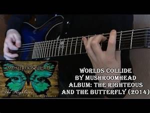 Mushroomhead - Worlds Collide (Guitar Cover by Godspeedy ...