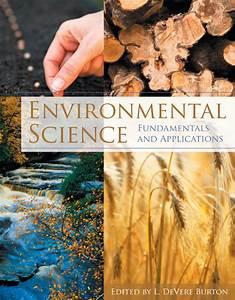 Environmental Science  Fundamentals And Applications  1st