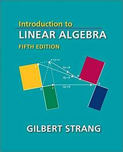 Introduction To Linear Algebra  Fifth Edition