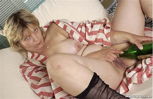 Cunt Pussy  Sex Archived Links #Drunk #Granny #In #Fishnets #Shoves #A #Bottle #Up #Her #Hairy #Old