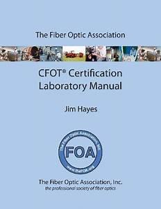 The Fiber Optic Association Cfot Certification Laboratory