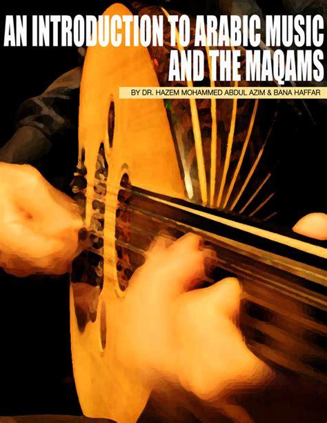 No'tet da'fi hussein al deek. An Introduction To Arabic Music and The Maqams - DIGITAL ...