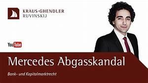 Mercedes Abgasskandal 2017 : mercedes abgasskandal rechte von betroffenen youtube ~ Kayakingforconservation.com Haus und Dekorationen