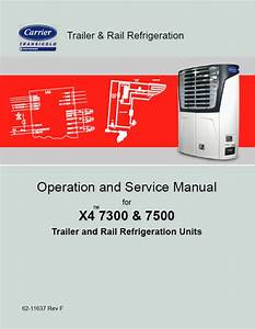 Carrier Transicold X4 7300 7500 Diagnoses Service Manual