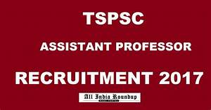 looking for medical assistant jobs tspsc assistant professor recruitment notification 2017 in