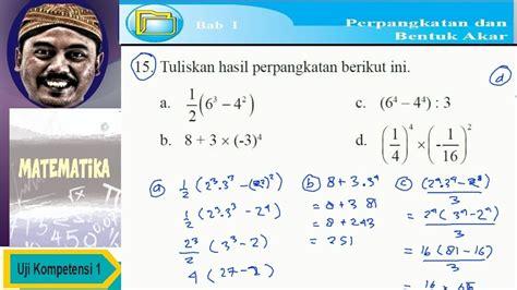 Materi soal matematika kelas 9 diterangkan mulai dari pelajaran sd, smp, atau sma min, mts, ma dan smk lengkap dengan contoh soal dan jawabannya. Kunci Jawaban Uji Kompetensi Bab 1 Matematika Kelas 9 ...