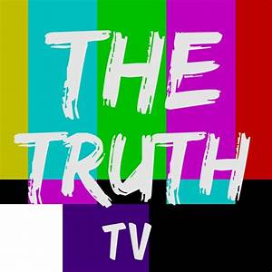 The Truth TV - YouTube