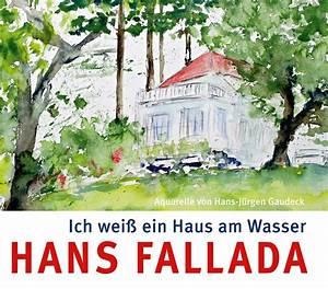 Ich Möchte Ein Haus : hans fallada ich wei ein haus am wasser aquarelle von i f r euro i jetzt kaufen ~ Eleganceandgraceweddings.com Haus und Dekorationen