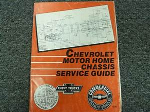 1987 1988 1989 Chevrolet Chevy Motor Home Chassis Shop