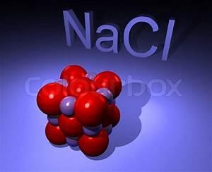 Illustration Of Nacl Molecule I E  Salt