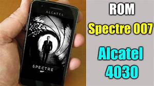 Rom Speed 007 Alcatel 4030