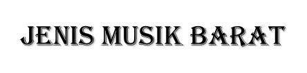 Sejarah musik klasik barat zaman renaisans quote: Jenis-Jenis Musik Barat - Masterbama