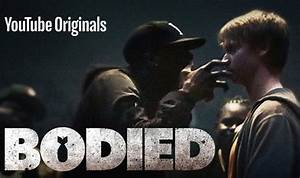 You Tube Film X : bodied streaming how to watch bodied on youtube premium films entertainment ~ Medecine-chirurgie-esthetiques.com Avis de Voitures