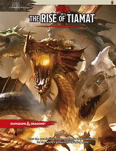 Dungeons  U0026 Dragons  The Rise Of Tiamat Adventure