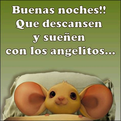 110 best Buenas Noches images on Pinterest Have a