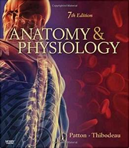 Anatomy And Physiology Lab Manual 10th Edition Patton