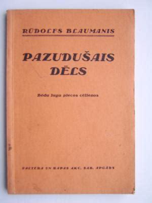 Rudolfa Blaumaņa Pazudušais dēls - Rūdolfs Blaumanis ...