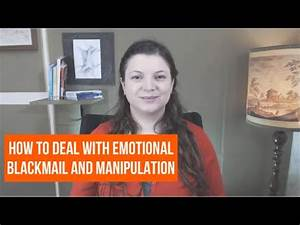 Rencontre Sm Club : how to deal with emotional blackmail and manipulation spot it stop it youtube ~ Medecine-chirurgie-esthetiques.com Avis de Voitures