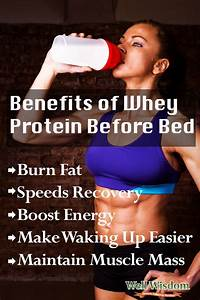 Whey Protein Before Bed  U2013 Is It A Good Idea