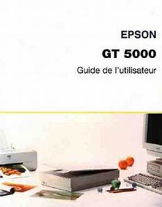 Epson Gt5000 Scanner Download Manual For Free Now