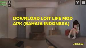 Download Lost Life Mod Apk Bahasa Indonesia