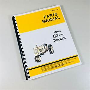Parts Manual For John Deere 50 Gas Lp Tractor Catalog