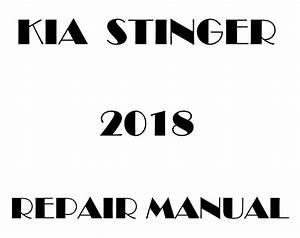 2018 Kia Stinger Factory Repair Manual