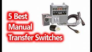 Best Manual Transfer Switches Buy In 2019