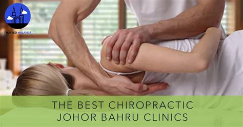 Find cheap, sturdy and recyclable johor bahru. The Top 5 Clinics for Best Chiropractic Johor Bahru 2020