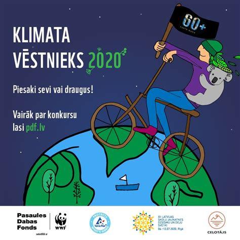 Pasaules Dabas Fonds meklē Klimata vēstnieku 2020 - cesis.lv