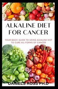Alkaline Diet For Cancer   Comprehensive Nutrional Guide